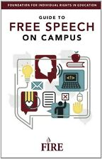 FIREs Guide to Free Speech on Campus by Harvey A. Silverglate, David French, Gr
