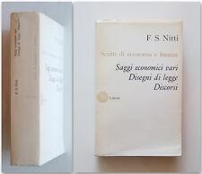 F. S. Nitti SAGGI ECONOMICI Discorsi Disegni Laterza 1966 Scritti di economia