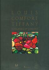 Louis Comfort Tiffany Couleurs et Lumière Catalogue Expo 2009