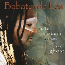 Suite Unseen: Summoner of the Ghost by Babatunde Lea (CD, Mar-2005, Motéma ..New