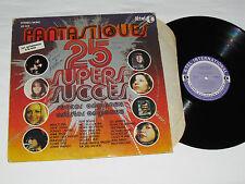 FANTASTIQUES 25 Super Succes Originaux LP Les Sinners Rene Simard Edith Butler+