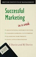 Successful Marketing In A Week, Davies, Barry, Very Good, Hardcover