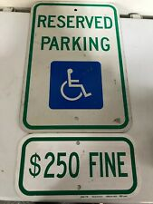 """Vintage - """"Reserved Parking"""" Handicapped with 250 fine sign 2 Piece Lot"""