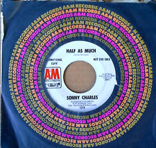 DANCE 45 - SONNY CHARLES - HALF AS MUCH - A&M 45 - WHITE LBL PROMO