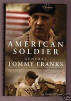 AMERICAN SOLDIER- GENERAL TOMMY FRANKS SIGNED 1ST--VERY GOOD CONDITION