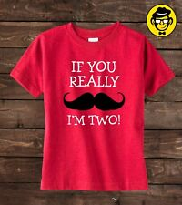 Second Birthday Shirt, If you really mustache I'm Two, 2nd Birthday