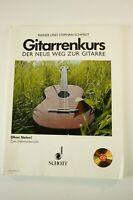 Schmidt Gitarrenkurs ohne Noten der Weg zur Gitarre 1979 Schott Verlag H-2934