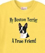 Dog T Shirt - Boston Terrier A True Friend - Adopt Animal Friend Men Women # 25