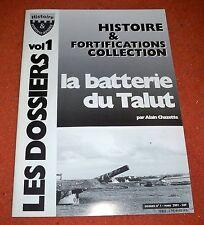 Mur de l'Atlantique - La batterie du Talut - Alain Chazette - No Heimdal