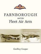 Farnborough and the Fleet Air Arm by Geoffrey Cooper (Hardback, 2008)
