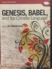 Genesis, Babel & the Chinese Language featuring Dr. Andy McIntosh <a64>