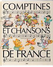 COMPTINES ET CHANSONS DE FRANCE Monique Gorde