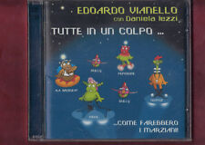 EDOARDO VIANELLO - TUTTE IN UN COLPO DOPPIO CD NUOVO SIGILLATO