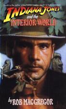 Indiana Jones and the Interior World (A Bantam Falcon book) von Macgregor, Rob