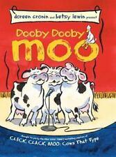 A Click Clack Book: Dooby Dooby Moo by Doreen Cronin (2006)