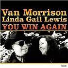Van Morrison & Linda Gail Lewis - You Win Again (CD 2000)