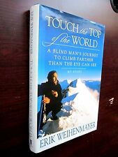 TOUCH The TOP of the WORLD Signed Erik Weihenmayer Blind Climber NEW 2001 1st Pr