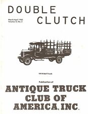 1983 Double Clutch antique truck magazine ATCA – Old days of trucking