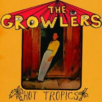 THE GROWLERS - HOT TROPICS  VINYL LP NEU