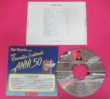 CD Compilation Quei Romantici Scatenati Anni'50 Be Bop A Lula ELVIS no lp (C19*)