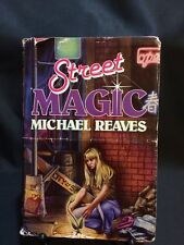 Street Magic by Michael Reaves 1991 HC DJ First Edition