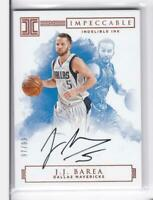 2016-17 J.J.Barea #/99 Auto Panini Impeccable Mavericks