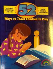 Rainbow Publishers: 52 Ways to Teach Children to Pray by Nancy Williamson