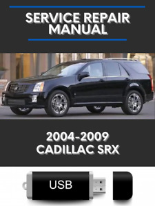 Cadillac SRX 2004-2009 Factory Service Repair Manual USB