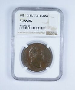 AU55 BN 1831 Great Britain Penny - Graded NGC *0544