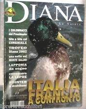 DIANA 4 2003 Lepre Colombaccio Pointer drahthaar Cinghiale Lapponia Fagiano Puma