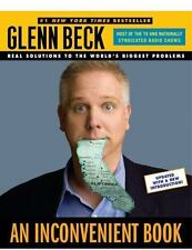 NIB AN INCONVENIENT BOOK REAL SOLUTIONS TO THE WORLDS BIGGEST PROBLEMS G. BECK