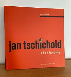 Jan Tschichold: A Life in Typography