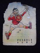 """""""FIGURINA FIDASS CALCIO 1950"""" PESAOLA (ROMA) !!!"""
