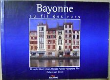 Bayonne au fil des rues photos et textes /I10