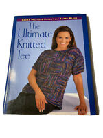 The Ultimate Knitted Tee by Laura Bryant and Barry Klein (2004, Paperback) Book