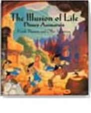 Illusion Of Life by Ollie Johnston, Frank Thomas (Hardback, 1995)