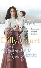 The Dollmaker's Daughters by Dilly Court (Paperback, 2006)