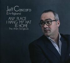 JEFF/HR-BIGBAND CASCARO - ANY PLACE I HANG MY HAT IS HOME  CD NEU