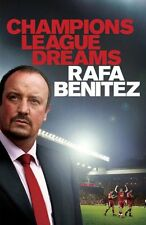 Champions League Dreams By Rafa Benitez. 9780755363643