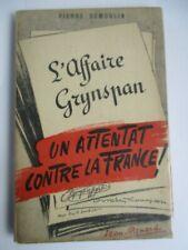 [Judaica] DUMOULIN L'Affaire Grynspan Un attentat contre la France 1942