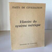 Robert Soulard El Sistema Métrico Éd. DE Home Hechos Civilization 1967