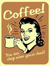 """Vintage retro style Woman Drinking Coffee funny metal wall door Sign 9""""x12"""""""