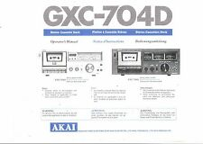 Akai  Bedienungsanleitung user manual owners manual  für GXC- 704 D