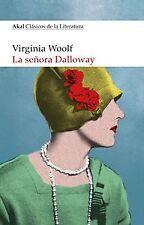La señora Dalloway. NUEVO. Nacional URGENTE/Internac. económico. LITERATURA