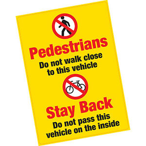Pedestrians Cylists Vinyl Warning Sticker HGV Articulated Lorry Van