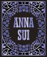 ANNA SUI by Anna Sui, Andrew Bolton : WH2-R6B : HB105 : NEW BOOK