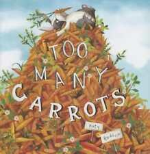 Too Many Carrots by Katy Hudson: New