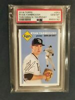 2018 Topps Throwback Thursday 1954 RYAN YARBROUGH RC Rays Rookie #253 PSA 10