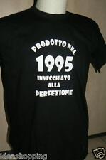 T-SHIRT MAGLIA  frase SIMPATICA: prodotto nel 1995 invecchiato alla perfezione
