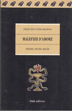 MAGIA ZINGAROPOLI FRANCESCO MALEFIZI D'AMORE PIETRE FILTRI MALIE 1998 LIBRO MEB